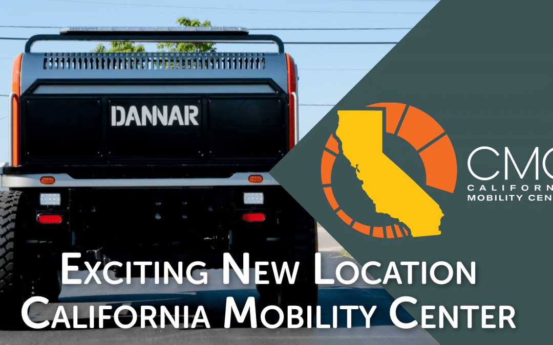 New Location – California Mobility Center, Sacramento, CA